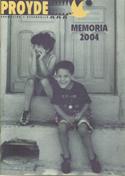 Haz clic para ver la Memoria PROYDE 2004
